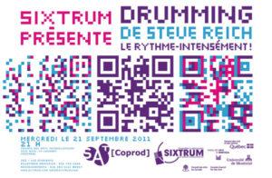 Sixtrum, Affiche, Drumming - Steve Reich, 2011