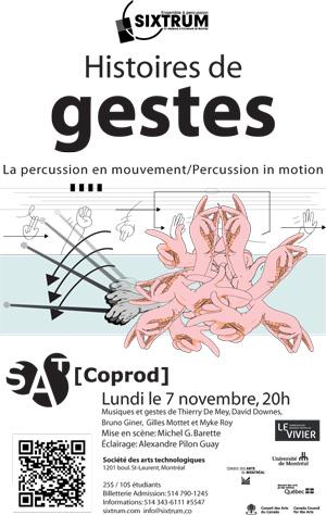 Sixtrum, Histoires de gestes, 2010